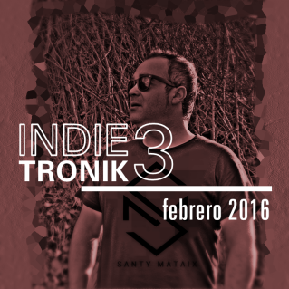 IndieTronik 3 Santy Mataix