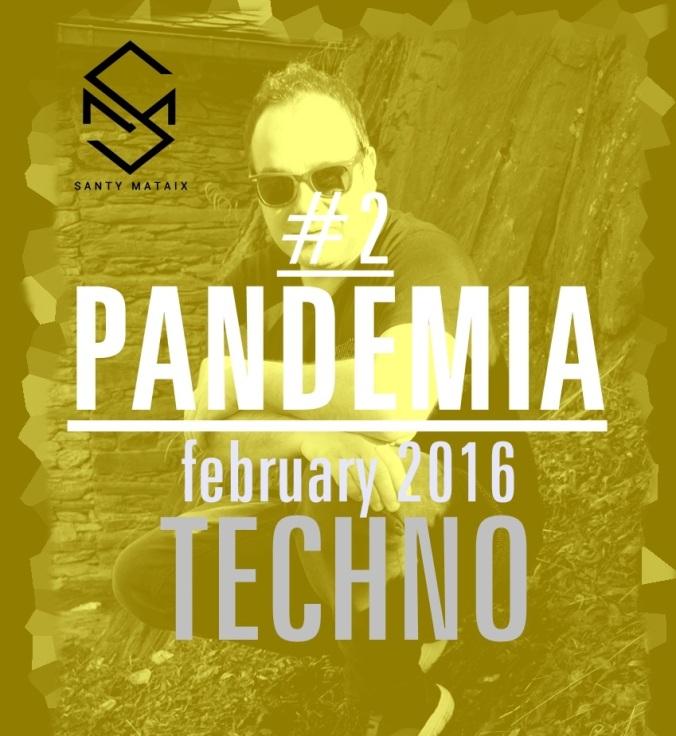 Pandemia Santy Mataix #techno